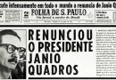 Renúncia de Jânio Quadros criou uma grande crise em 1961